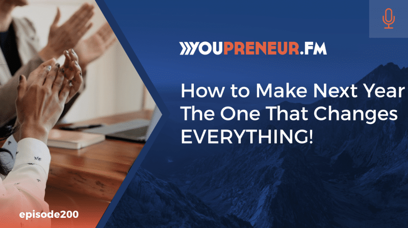How to Make Next Year The One That Changes EVERYTHING!