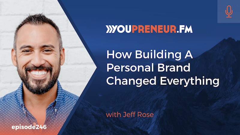 Building a Personal Brand Changed Everything