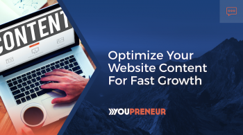 Optimize Your Website Content for Fast Growth