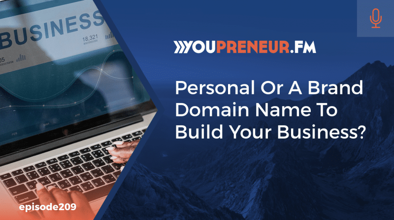 Personal or a Brand Domain Name to Build Your Business?