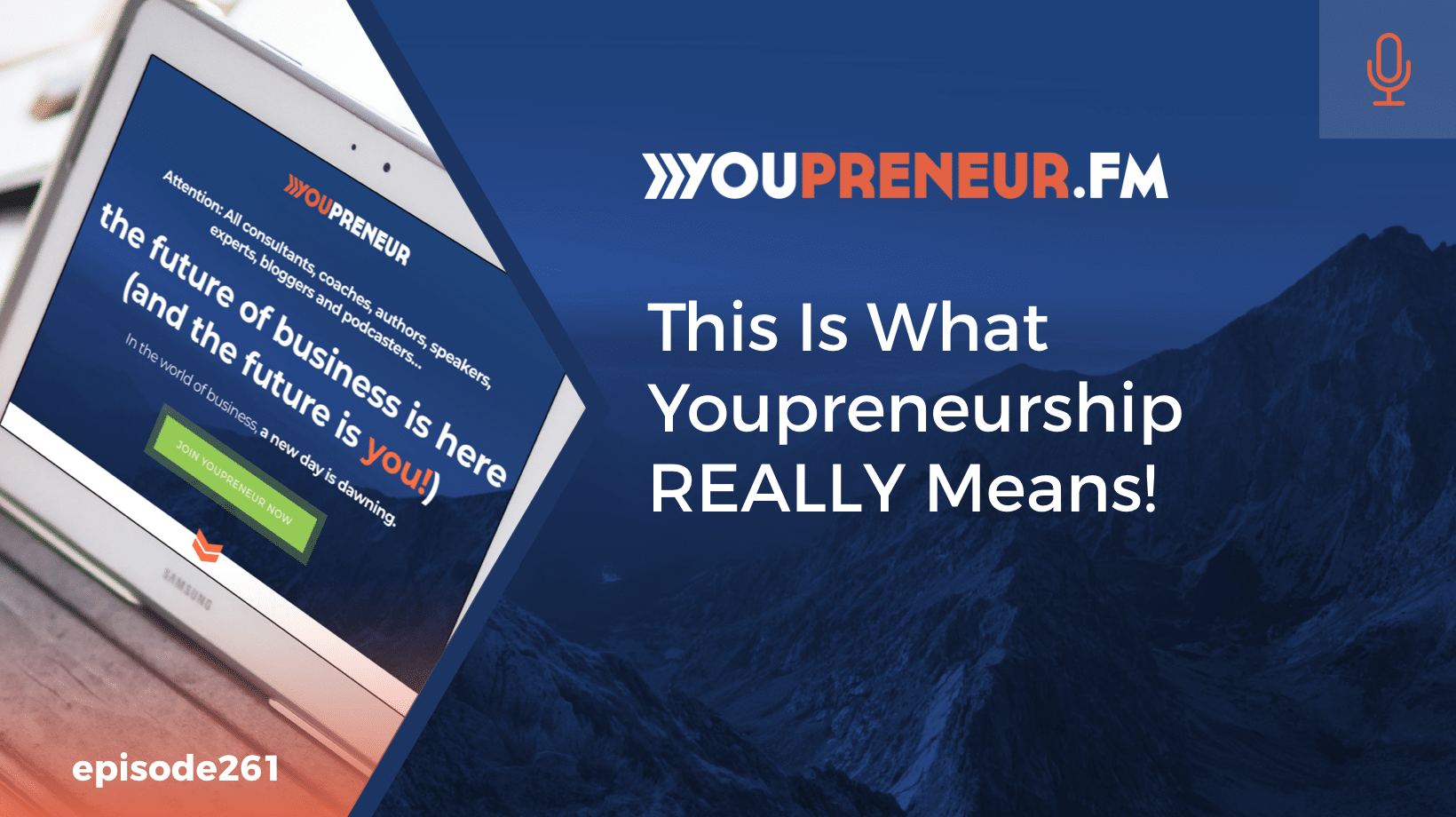 This Is What Youpreneurship REALLY Means!
