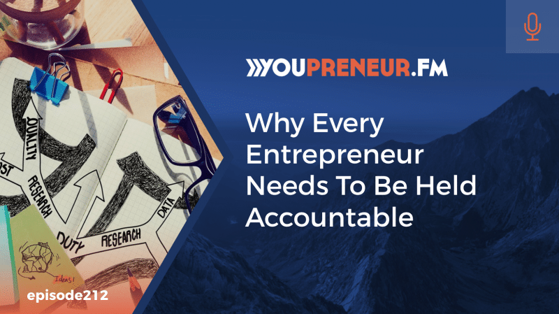 Why Every Entrepreneur Needs to Be Held Accountable