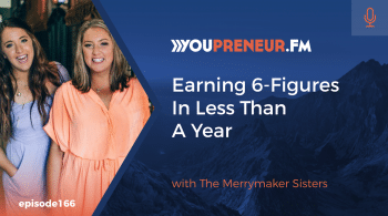 Earning 6-Figures in Less Than a Year, with the Merrymaker Sisters