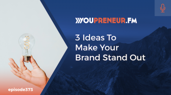 3 Ideas to Make Your Ideas Stand Out