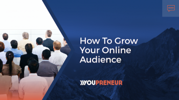 How to Grow Your Online Audience