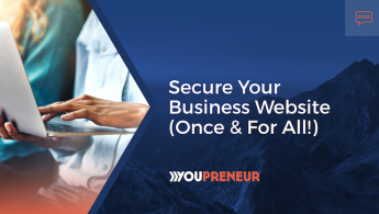 Secure Your Business Website (Once & For All!)