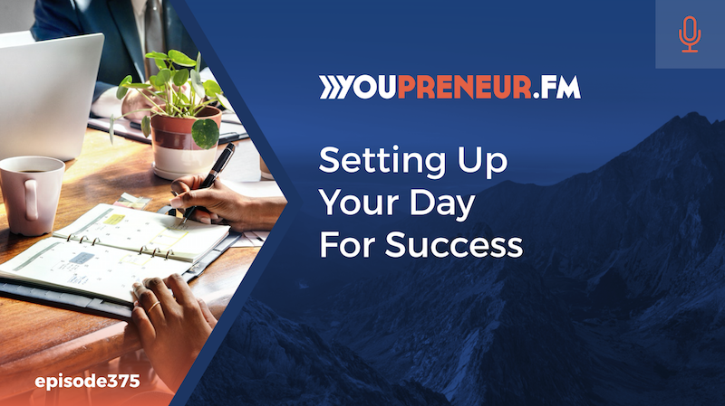 Setting Up Your Day for Success